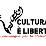 Cultura è Libertà, una campagna per la Palestina in viaggio
