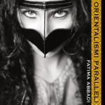 """""""Orientalismi Paralleli"""", una mostra fotografica di Fatima Abbadi"""