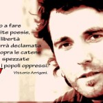 Vittorio Arrigoni, nostro grande amico