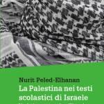 """LIBRO. """"La Palestina nei testi scolastici di Israele"""""""