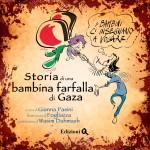 """LIBRI. """"Storia di una bambina farfalla a Gaza"""""""